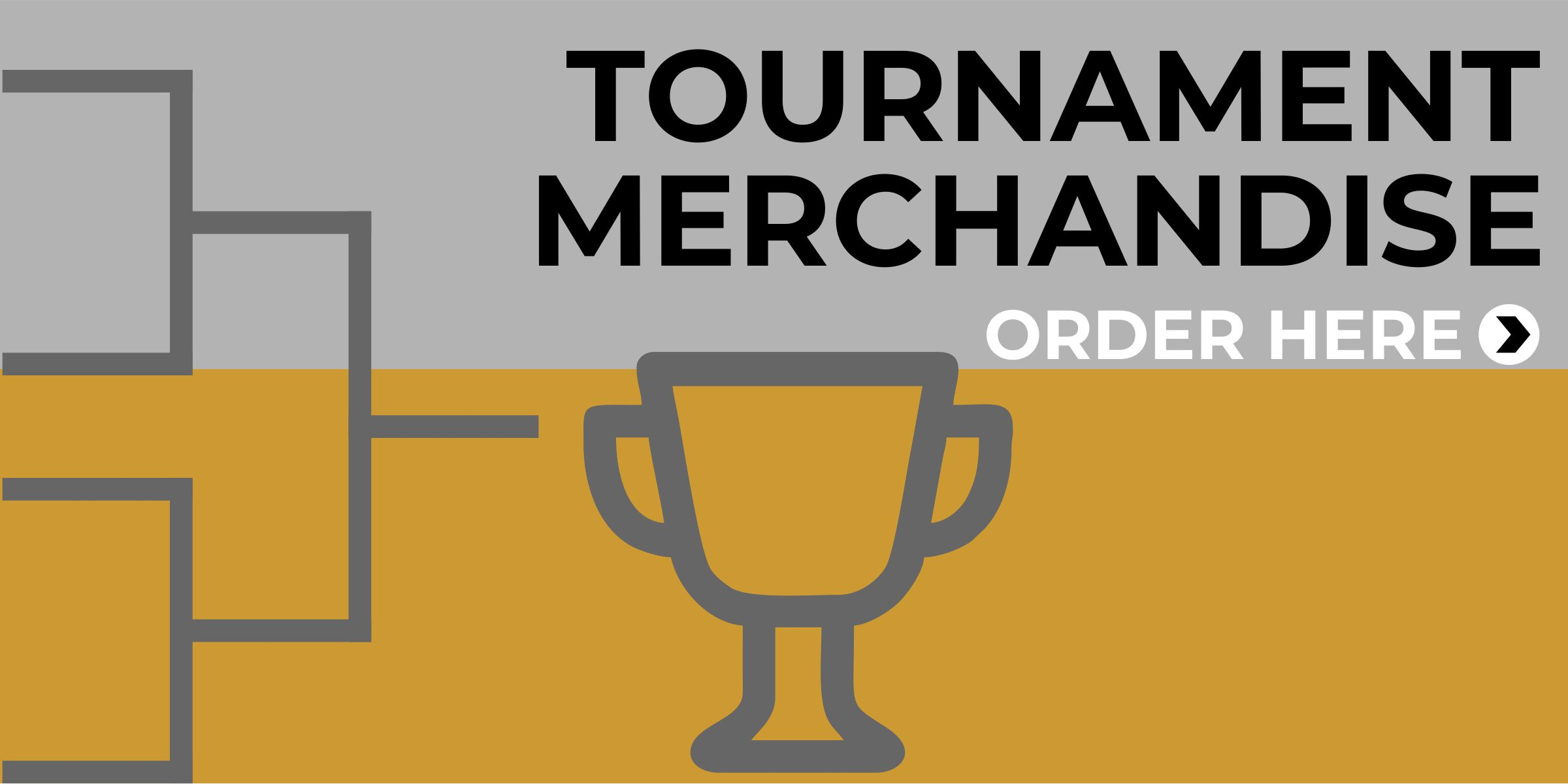 Tournament Merchandise